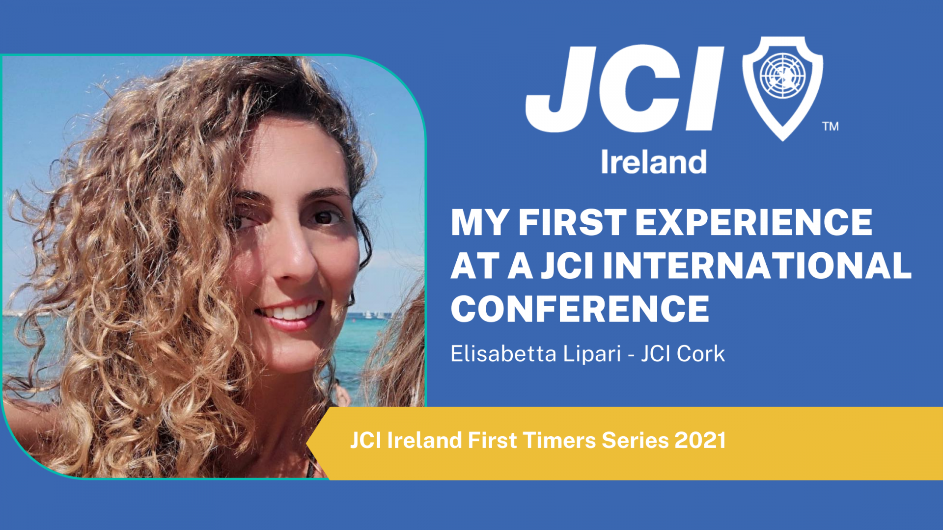 My first experience at a JCI international conference